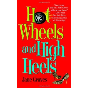 Hot Wheels and High Heels